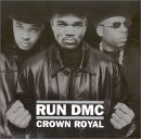 RUN DMC, Crown Royal